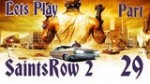 Saints Row 2 IPart 29I Time for a saints security upgrade