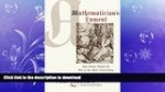 READ BOOK  A Mathematician s Lament: How School Cheats Us Out of Our Most Fascinating and