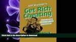 DOWNLOAD Get Rich Cheating: The Crooked Path to Easy Street READ PDF BOOKS ONLINE