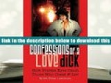 Best Ebook  Confessions of a Love Dick- How Private Eyes Catch Those Who Cheat   Lie  For Online