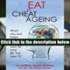 Audiobook  Eat to Cheat Ageing: What You Eat Helps Make 60 the New 50 and 80 the New 70 Ngaire a