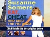 Audiobook  Suzanne Somers  Eat, Cheat, and Melt the Fat Away: *Feast on Real Foods–Including Fats
