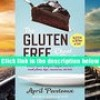 Download  The Gluten-Free Cheat Sheet: Go G-Free in 30 Days or Less April Peveteaux Trial Ebook