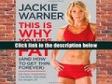 Download PDF  This Is Why You re Fat (And How to Get Thin Forever): Eat More, Cheat More, Lose